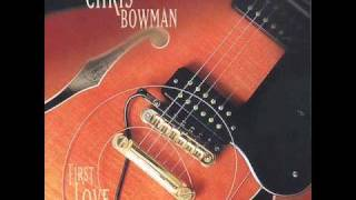 Chris Bowman - Heaven's Sake