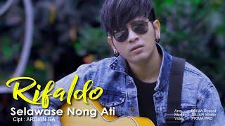 Download lagu Rifaldo Selawase Nong Ati Mp3