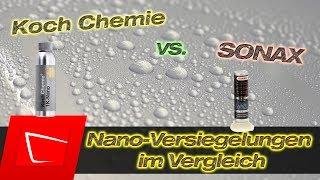 Koch Chemie 1K Nano vs. Sonax Nanoversiegelung im Test - Autolack versiegeln + Langzeittest
