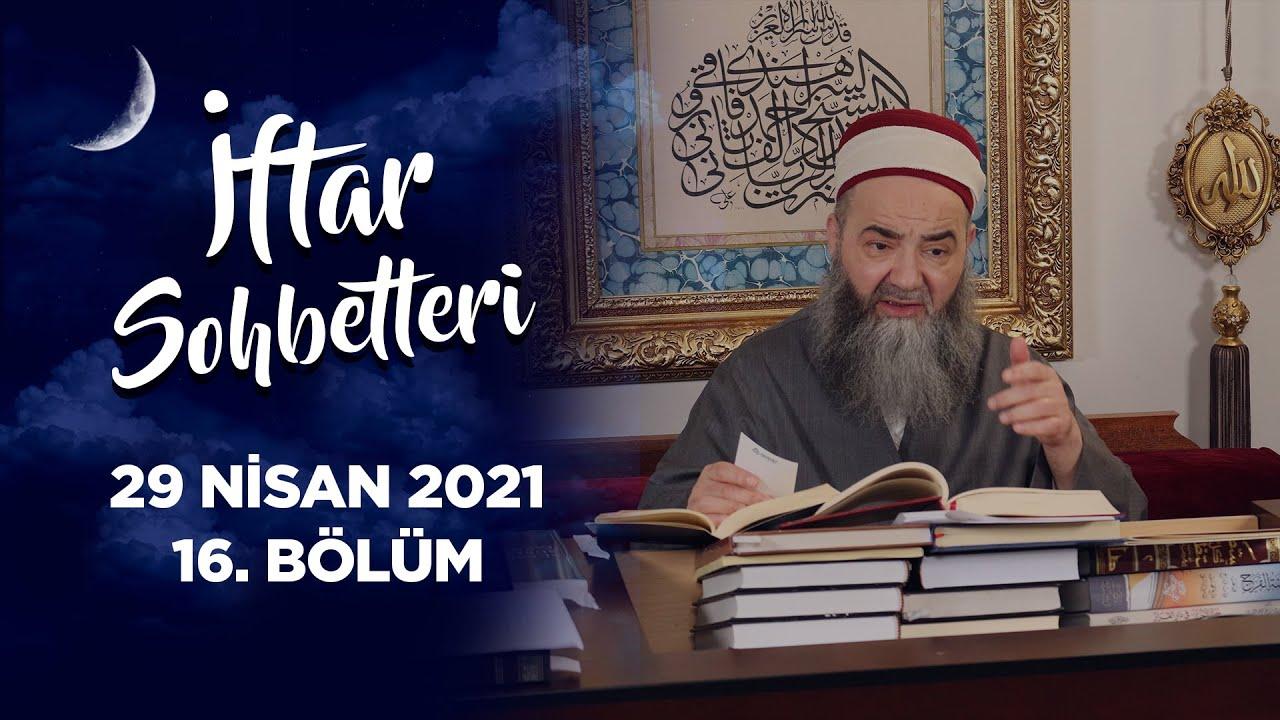İftar Sohbetleri 2021 - 16. Bölüm