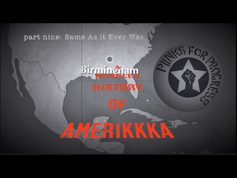 Same As it Ever Was | A Peoples History of Amerikkka (Pt9)