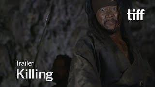 Trailer of Killing (2018)