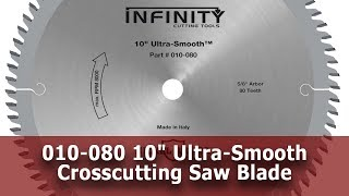 "10"" Ultra-Smooth Crosscutting Saw Blade for Chip-Free Cuts (Item 010-080)"