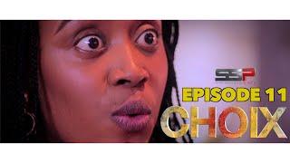 CHOIX - Saison 01 - Episode 11 - 16 Novembre 2020
