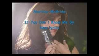 Martina McBride - If You Don't Know Me By Now lyrics