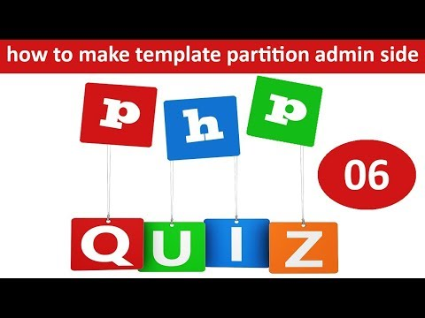 how to make template partition in admin side in php online quiz