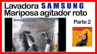 Lavadora SAMSUNG Wobble | Agitador roto parte #2