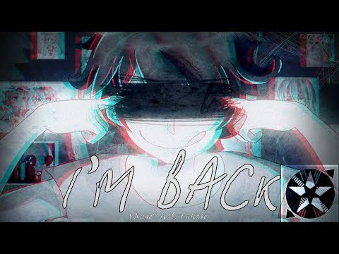 VNaneP - I'M BACK feat. Fukase 【Original Song】