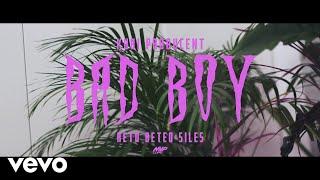 Kubi Producent   Bad Boy Ft. Beteo, ReTo, Siles