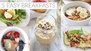 5 EASY BREAKFAST RECIPES | Healthy Paleo + Dairy-free Breakfast Ideas