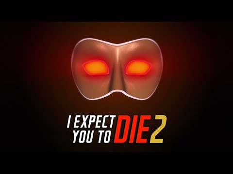 I Expect You To Die 2 Announcement Trailer