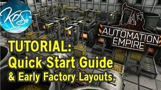 Automation Empire -  QUICK START GUIDE & FACTORY LAYOUTS TUTORIAL