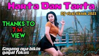 Harta Dan Tahta DJ Viral Tiktok 2021...