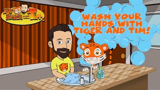 Wash Your Hands With Tiger and Tim