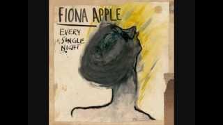 Fiona Apple - Every Single Night (Djemba Djemba Remix)