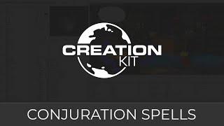 Creation Kit (Conjuration Spells)