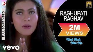Raghupati Raghav - Kuch Kuch Hota Hai