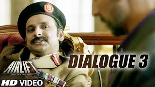 Airlift - Dialogue Promo 3