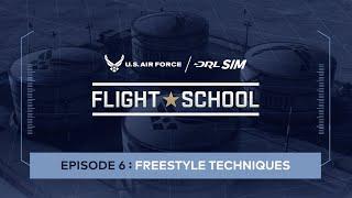 Freestyle Techniques: Air Force DRL SIM Flight School