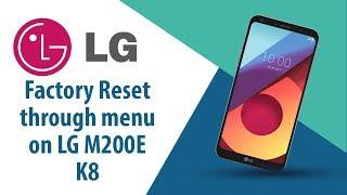 How to Factory Reset through menu on LG K8 M200E?
