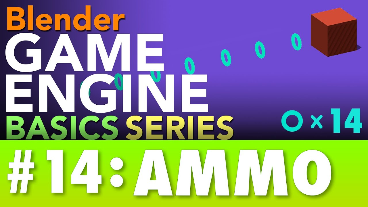 Blender Game Engine Basics Tutorial #14 : Ammunition & Ammo Packs #b3d #gamelogic