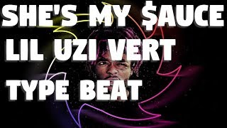 She's My $auce 🍳  Lil Uzi Vert Type Beat  - Prod. Mpm