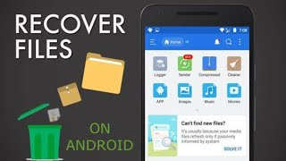 How To Recover Deleted Files From Android Phone 2018