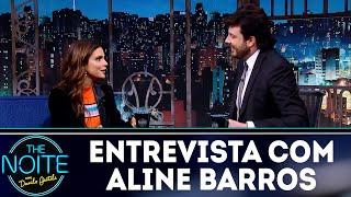 Entrevista com Aline Barros | The Noite (05/12/18)