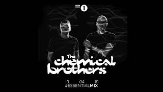 Chemical Brothers - BBC Radio1 Essential Mix - April 13, 2019