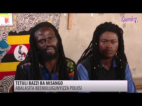 TETULI BAZZI BA MISANGO: Abalasita beemulugunyizza poliisi