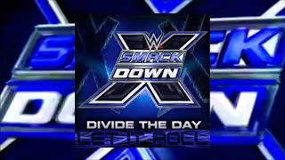 WWE Edit: Let It Roll (SmackDown X) by Divide The Day - DL with Custom Cover