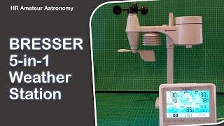 Setting Up Bresser 5-in-1 Weather Station - Backyard Meteorology