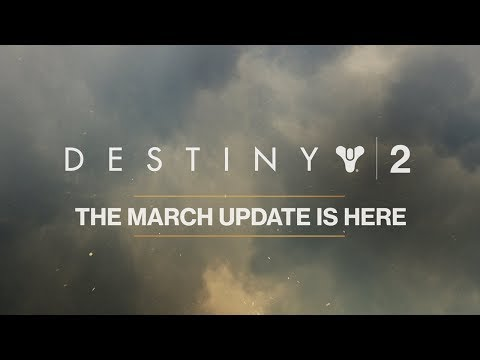 Destiny 2 – March Update