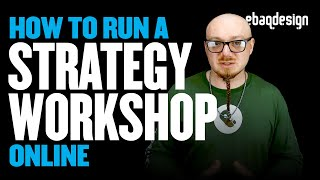 How To Run A Brand Strategy Workshop Online