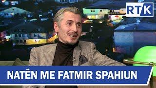 Natën me Fatmir Spahiun Astrit Kabashi , Yll Uka & Valon Bajgora 22.01.2020