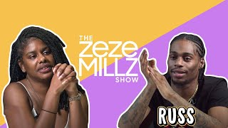 """THE ZEZE MILLZ SHOW: FT RUSS - """"My Songs Don't All Sound The Same"""""""