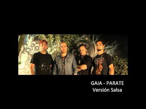 "GAIA \ Párate (Versión Salsa) - inédita ""Lado B"""