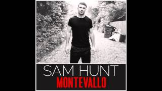 """Take your Time"" by Sam Hunt"