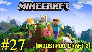Minecraft ► Industrial Craft 2 ► В портал ► №27 (стрим)
