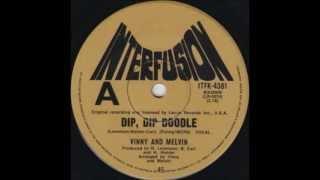 Vinny & Melvin - Dip, Dip Doodle