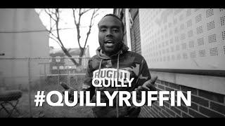 #QuillyRuffin