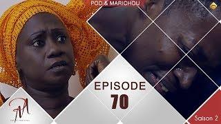 Pod et Marichou - Saison 2 - Episode 70 - VOSTFR
