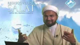 Rediscovering Salat (Prayer) w/ Sheikh Rizwan Arastu - Episode 05: Comprehension