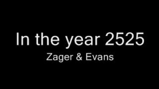 In the Year 2525 • Zager & Evans • 1969
