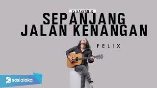 Download lagu Sepanjang Jalan Kenangan Tetty Kadi Felix Irwan Mp3