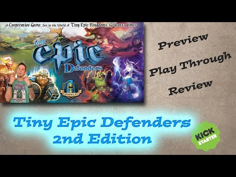 Tiny Epic Defenders 2nd Edition Preview, Runthrough, and Comparison to 1st Edition
