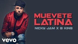 Muevete Latina (Audio) - Nicky Jam (Video)