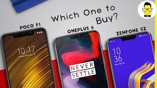 Poco F1 vs OnePlus 6 vs ASUS ZenFone 5Z: which phone should I buy? + SURPRISE!