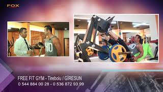 FREE FIT GYM - GİRESUN TİREBOLU