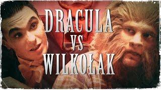 """Wielkie Konflikty - odc. 19 """"Dracula vs Wilkołak"""""""